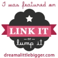 link it or lump it - dream a little bigger