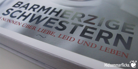 Barmherzige Schwestern   Ankerherz Verlag « Midsommarflicka   So, it was weekend. And I was bored.
