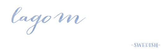 lagom { Wonderful Words } « Midsommarflicka | So, it was weekend. And I was bored.