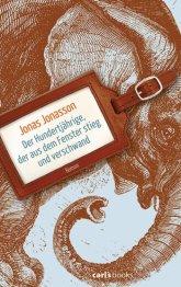 Jonas Jonasson: Der Hundertjährige