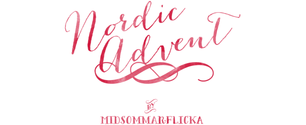 Nordic Advent – a series by Midsommarflicka | So, it was weekend. And I was bored.