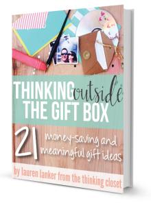 Thinking Outside The Gift Box @thinkingcloset